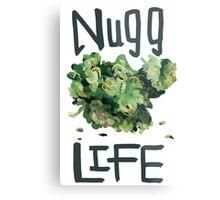 Nugg life (18+) Metal Print