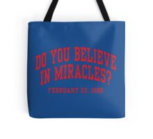 Do You Believe In Miracles? Tote Bag