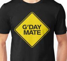 G'day Mate Unisex T-Shirt