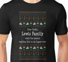 Santa Lewis Family Want The Person Happy Christmas T-Shirt Unisex T-Shirt