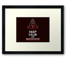 Keep Calm and Meditate Framed Print