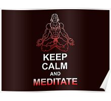 Keep Calm and Meditate Poster