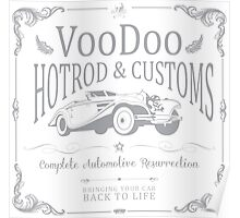Voodoo - Hotrod Automotive Resurrection   Poster