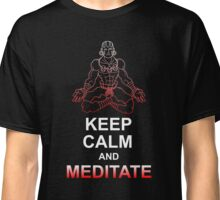 Keep Calm and Meditate Classic T-Shirt