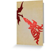 I Am Fire. I Am Death. (Lord of the Rings/The Hobbit) Greeting Card
