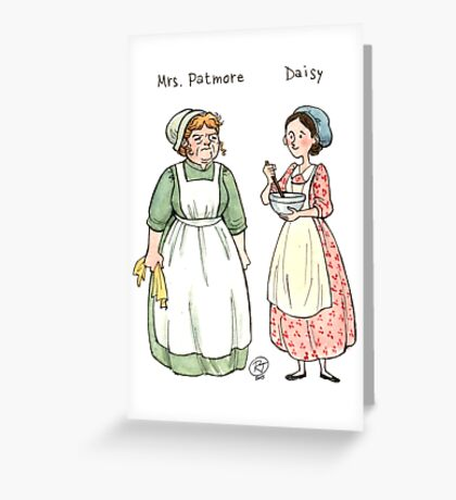 Mrs.Patmore-Daisy Greeting Card