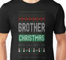 Brother Christmas Brother Claus Is Coming To Town T-Shirt Unisex T-Shirt