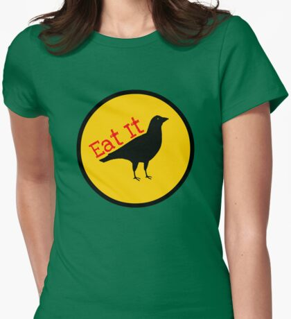 Eat Crow Womens Fitted T-Shirt