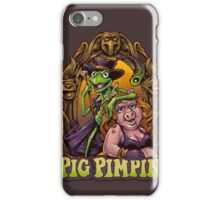 Pig Pimpin Muppets Parody T-Shirt iPhone Case/Skin
