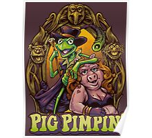 Pig Pimpin Muppets Parody T-Shirt Poster