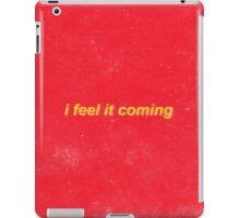 I feel it coming - The Weeknd iPad Case/Skin