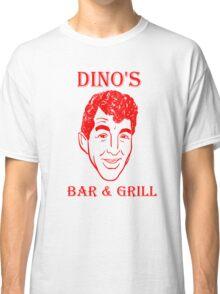 DINO'S BAR & GRILL Classic T-Shirt