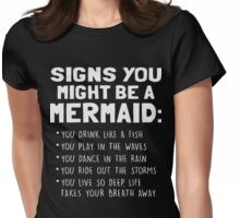 Signs you might be a Mermaid shirt Womens Fitted T-Shirt
