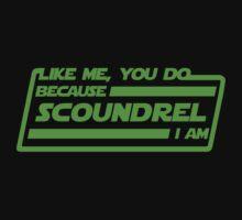 Scoundrel, I am! by gerrorism