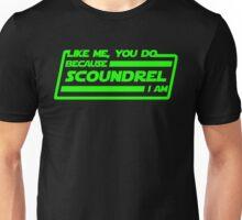 Scoundrel, I am! Unisex T-Shirt
