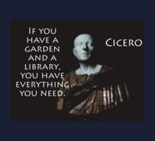 If You Have A Garden - Cicero Kids Tee