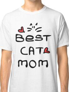 Best cat mom Classic T-Shirt