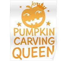 PUMPKIN CARVING QUEEN!  Poster