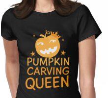 PUMPKIN CARVING QUEEN!  Womens Fitted T-Shirt