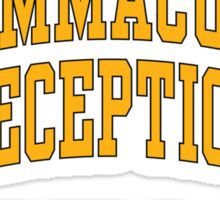 The Immaculate Reception Sticker