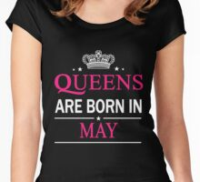 Queens Are Born In May Birthday Gift Shirt Women's Fitted Scoop T-Shirt
