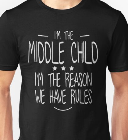 I'm the middle child christmas shirt Unisex T-Shirt
