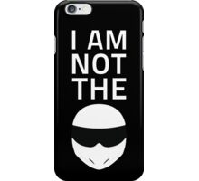 I am NOT The Stig iPhone Case/Skin