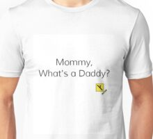 MGTOW what's a daddy Unisex T-Shirt