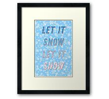 Let it snow, let it snow - A Hell Songbook Edition Framed Print