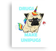 Drugs make Unipugs (Fawn) Draw Canvas Print