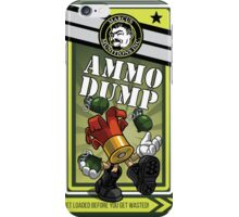 AMMO DUMP! iPhone Case/Skin