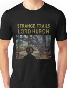 LORD HURON STRANGE TRAILS Unisex T-Shirt