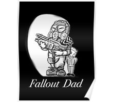 Fallout Dad (Black) Poster
