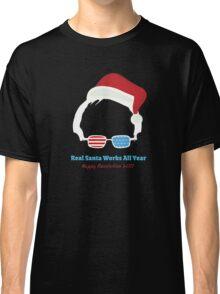 Bernie - Real Santa Works All Year Classic T-Shirt