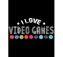 gamer  i love video games Photographic Print