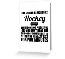 HOCKEY LIFE Greeting Card