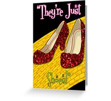 They're Just Shoes! Greeting Card