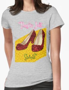 They're Just Shoes! Womens Fitted T-Shirt