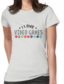 gamer i love video games Womens Fitted T-Shirt