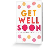 Get Well Soon Card Greeting Card
