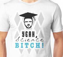 Breaking Bad Yeah Science Bitch! Unisex T-Shirt