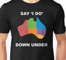 Joshua Sasse - Official Say 'I Do' Down Under Shirt Unisex T-Shirt