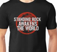 Standing Rock Awakens The World Unisex T-Shirt