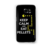 Keep calm and eat pellets Samsung Galaxy Case/Skin