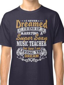 Music teacher T-shirt Classic T-Shirt
