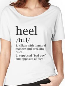 Heel definition Women's Relaxed Fit T-Shirt