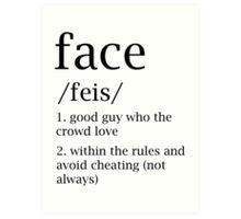 Face defitinion Art Print
