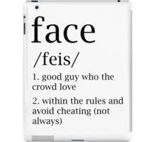 Face defitinion iPad Case/Skin
