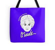 Beatrice Bea Arthur as Maude Findlay Tote Bag