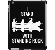I Stand with Standing Rock iPad Case/Skin